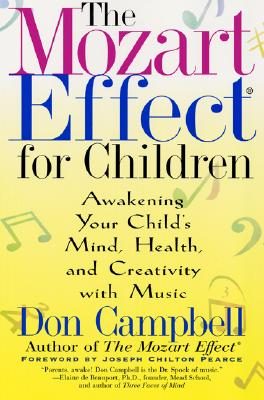 The Mozart Effect for Children By Campbell, Don